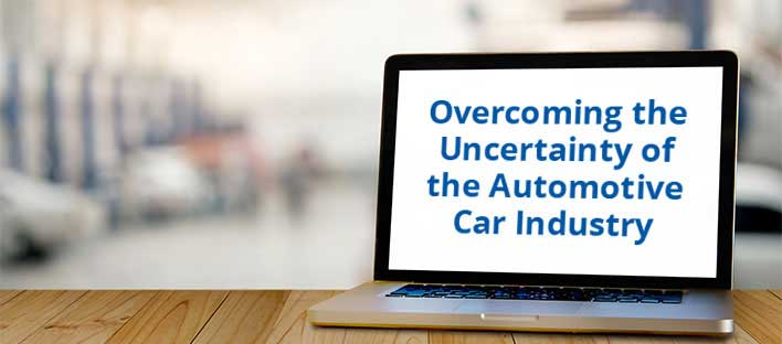Overcoming the Uncertainty of the Auto Industry